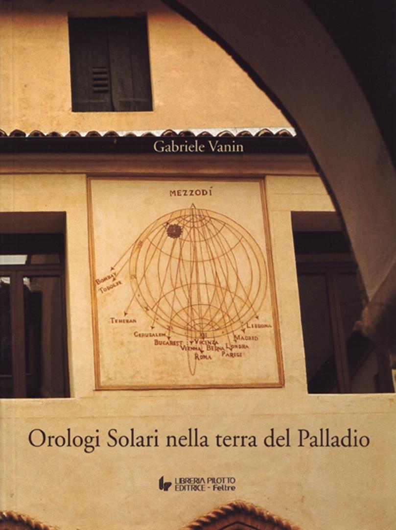 Gabriele Vanin - Orologi solari nella terra del Palladio