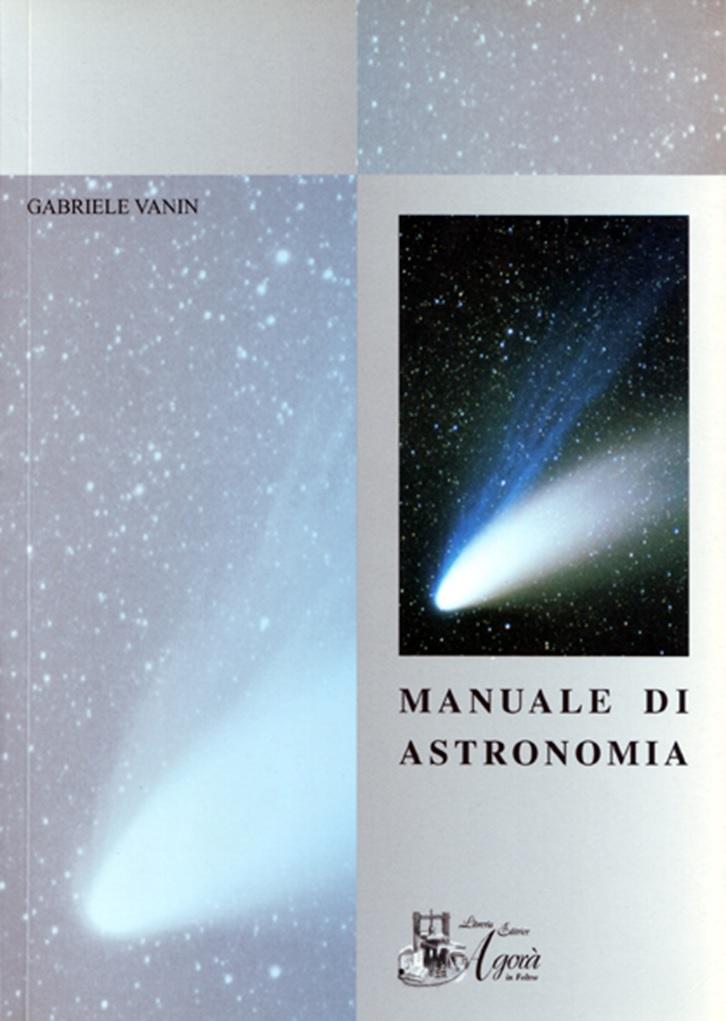 Gabriele Vanin - Manuale di astronomia